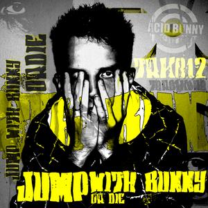 ACID BUNNY - Jump With Bunny Or Die