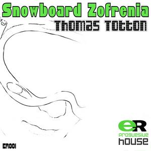 TOTTON, Thomas - Snowboard Zofrenia