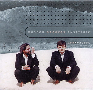 MOSCOW GROOVES INSTITUTE - Commercial