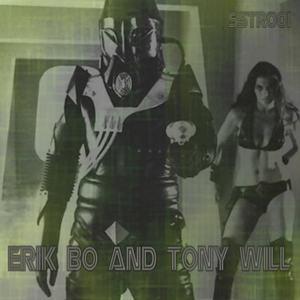 BO, Erik/TONY WILL - Invaders On Shak Street
