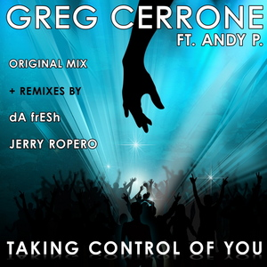 CERRONE, Greg - Taking Control Of You