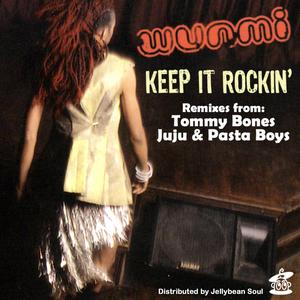 WUNMI - Keep It Rockin' (remixes)