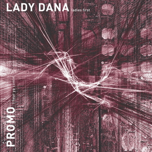 LADY DANA/PROMO - Ladies First
