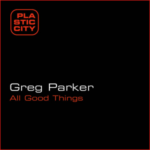 PARKER, Greg - All Good Things
