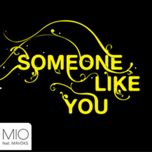 MIO feat MAVOKS - Someone Like You Part 2