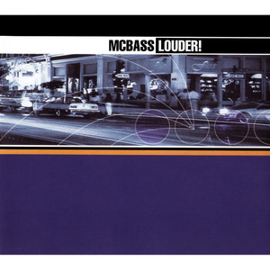 MC BASS - Louder!