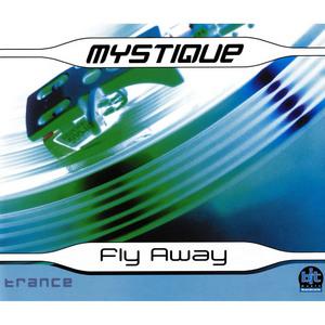 MYSTIQUE - Fly Away