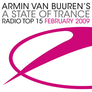 VAN BUUREN, Armin/VARIOUS - Armin Van Buuren's A State Of Trance Radio Top 15 - February 2009