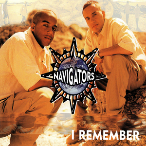NAVIGATORS - I Remember
