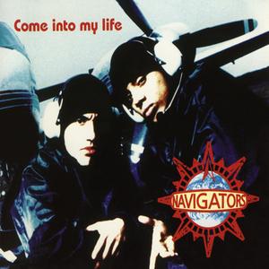 NAVIGATORS - Come Into My Life