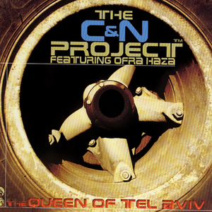 C&N PROJECT feat OFRA HAZA - The Queen Of The Tel Aviv