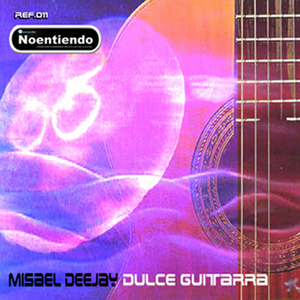 MISAEL DEEJAY - Dulce Guitarra