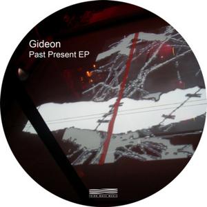 GIDEON - Past Present EP