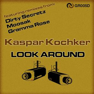 KOCHKER, Kaspar - Look Around