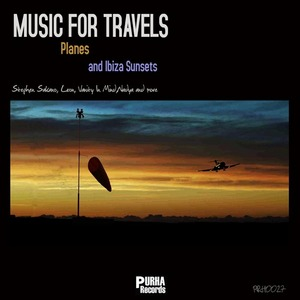VARIOUS - Music For Travels Planes & Ibiza Sunsets