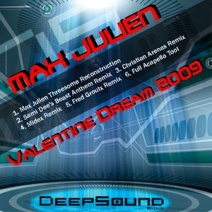 JULIEN, Max - Valentine Dream 2009