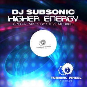 DJ SUBSONIC - Higher Energy (special mixes)