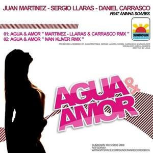 MARTINEZ, Juan/SERGIO LLARAS/DANIEL CARRASCO - Agua Y Amor