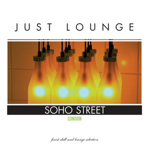 VARIOUS - Just Lounge London
