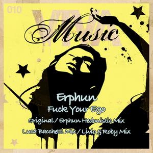 ERPHUN - Fuck Your Ego