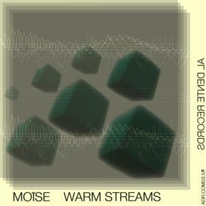 MOISE - Warm Streams