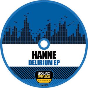 HANNE - Delirium EP
