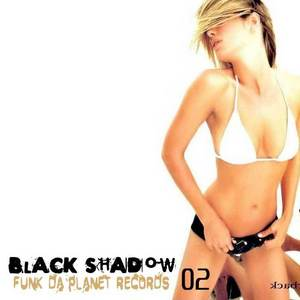 BLACK SHADOW - Don't Stop It EP