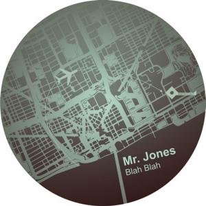 MR JONES - Blah Blah
