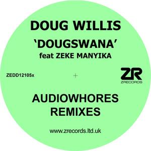 WILLIS, Doug - Dougswana (Audiowhores remixes)