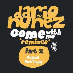NUNEZ, Dario - Come With Me 2009 Part 2