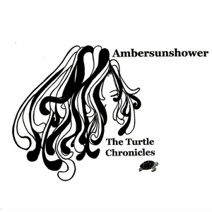 AMBERSUNSHOWER - The Turtle Chronicles