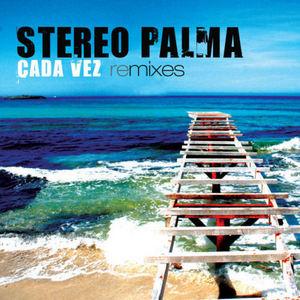 STEREO PALMA - Cada Vez