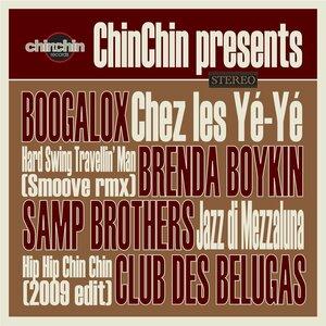BOOGALOX/SAMP BROTHERS/BRENDA BOYKIN/CLUB DES BELUGAS - Chinchin Presents