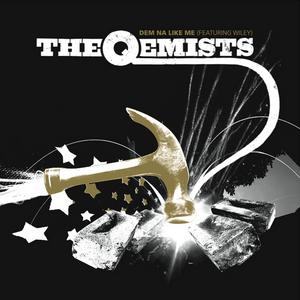 QEMISTS, The feat WILEY - Dem Na Like Me