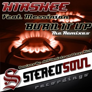 HIRSHEE feat MESSINIAN - Burn It Up: The Remixes