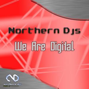 NORTHERN DJS/VARIOUS - We Are Digital