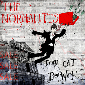 THE NORMALITES - Dead Cat Bounce EP
