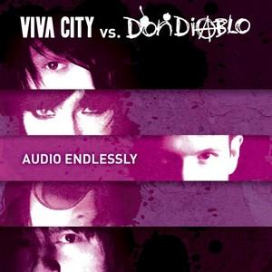 VIVA CITY vs DON DIABLO - Audio Endlessly
