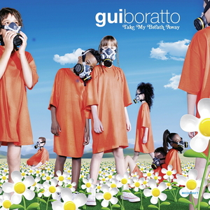 BORATTO, Gui - Take My Breath Away