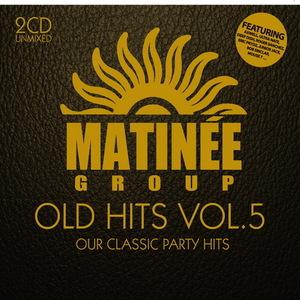 VARIOUS - Matinee Old Hits: Vol 5