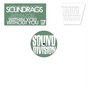 SOUNDRAGS - Within You, Without You
