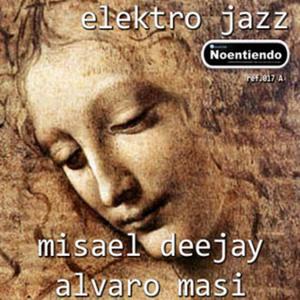 MISAEL DEEJAY/ALVARO MASI - Elektro Jazz