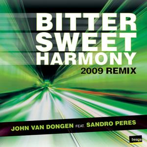 VAN DONGEN, John feat SANDRO PERES - Bitter sweet Harmony: 2009 remix