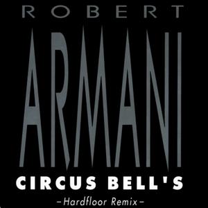 ARMANI, Robert - Circus Bells