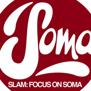 VARIOUS - Slam: Focus On Soma