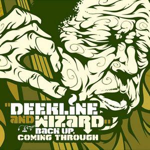 DEEKLINE & WIZARD - Back Up Coming Through