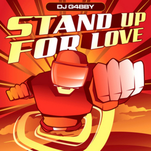 DJ G4BBY - Stand Up For Love