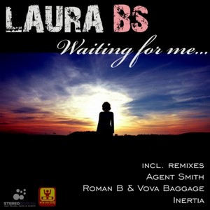 LAURA BS - Waiting For Me