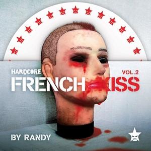 RANDY/VARIOUS - Hardcore French Kiss Vol 2