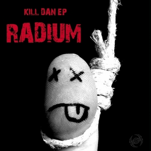 RADIUM - Kill Dan EP